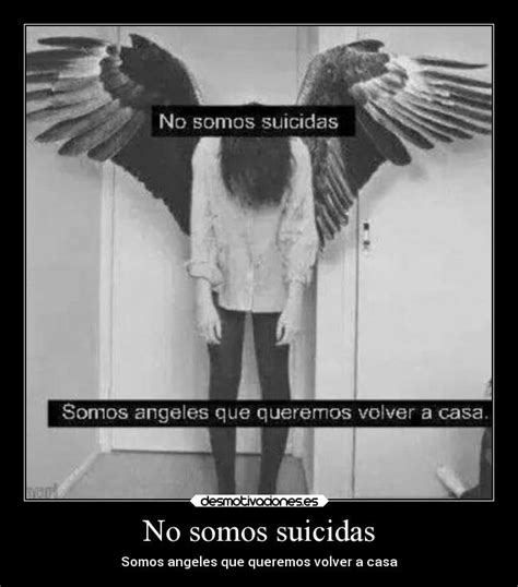imagenes angeles suicidas no somos suicidas desmotivaciones