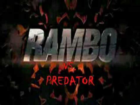 film rambo vs predator rambo vs predator the movie trailer youtube