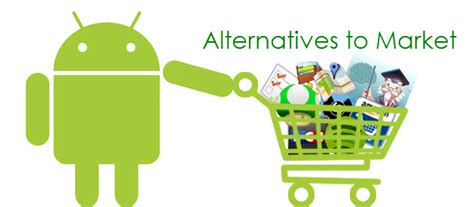 android market free 12 alternatives to android market for free apps and apk