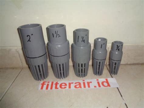 Valve Pvc 4 Drat 2 Pcs jual foot valve pvc harga murah surabaya oleh cv mitra water