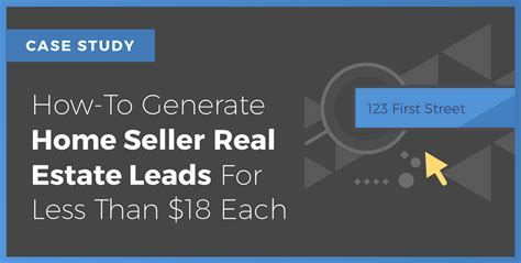 how to generate home seller real estate leads for less