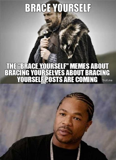 Brace Yourselves Meme - brace yourselves pictures and jokes imminent ned brace