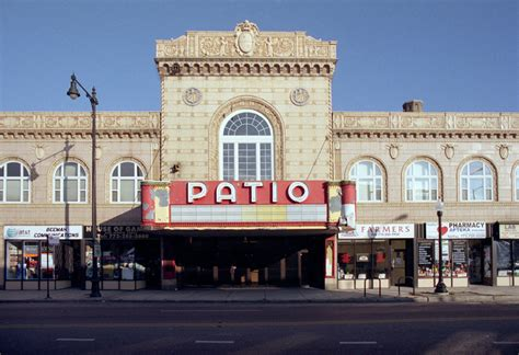 Patio Theatre Chicago by Save These Theatres Forgotten Chicago History