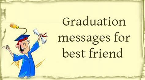 graduation messages for best friend