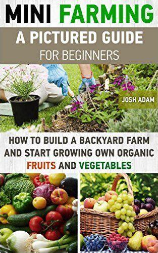 backyard farming book urban gardening organic fruit and how to build on pinterest