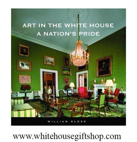 The White House Gift Shop by In The White House A Nation S Pride Hardcover Book