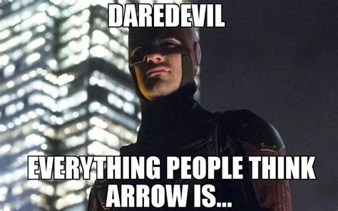 Daredevil Meme - 22 marvel tv vs arrowverse memes that might hurt the