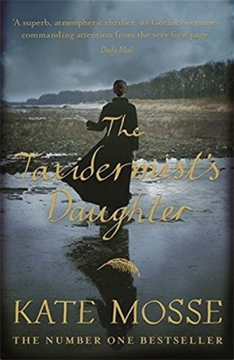 the taxidermist books the taxidermist s by kate mosse waterstones