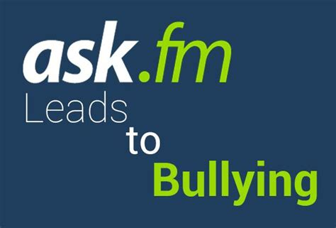 ask fm faq ask fm leads to bullying legacy press