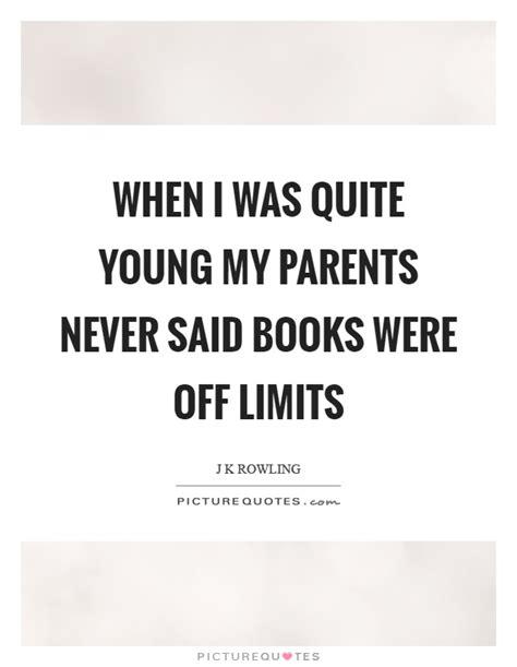 film quotes that were never said when i was quite young my parents never said books were