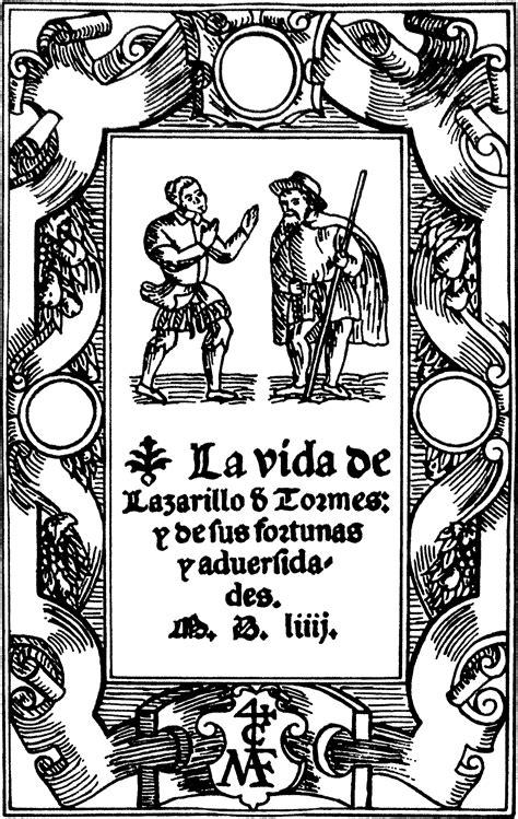 lazarillo de tormes lazarillo de torme 232 un romanzo anonimo spagnolo di cui n thinglink