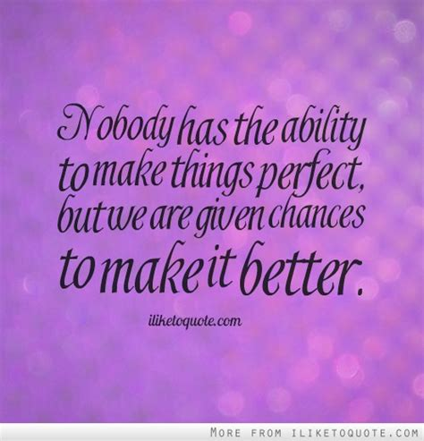 how to make things better make things better quotes quotesgram