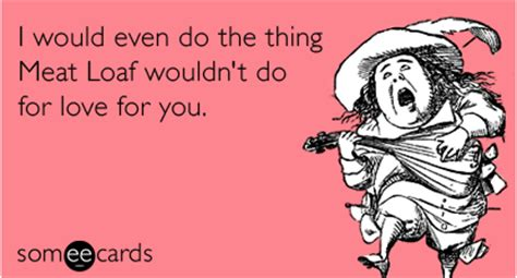 ecard for valentines day what loaf wouldn t do for valentines day ecard