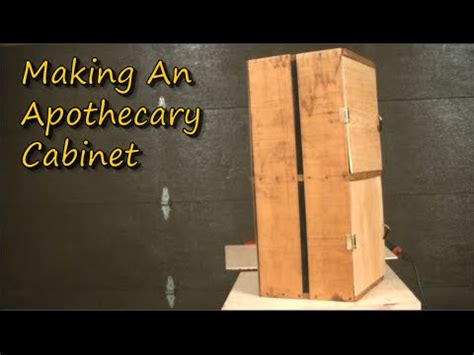 making  apothecary cabinet youtube