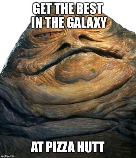 Jabba The Hutt Meme - jabba imgflip