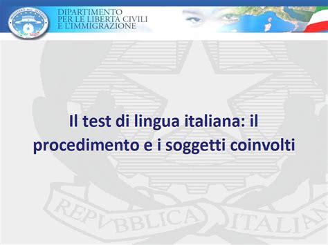 test lingua italiana carta soggiorno test di italiano obbligatorio dal 9 dicembre ma mancano