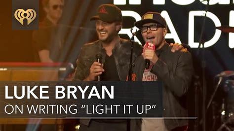 luke bryan light it up luke bryan and old dominion write quot light it up