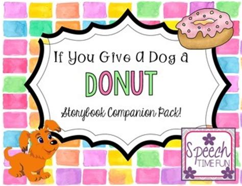 if you give a a donut if you give a a donut companion by speech time tpt