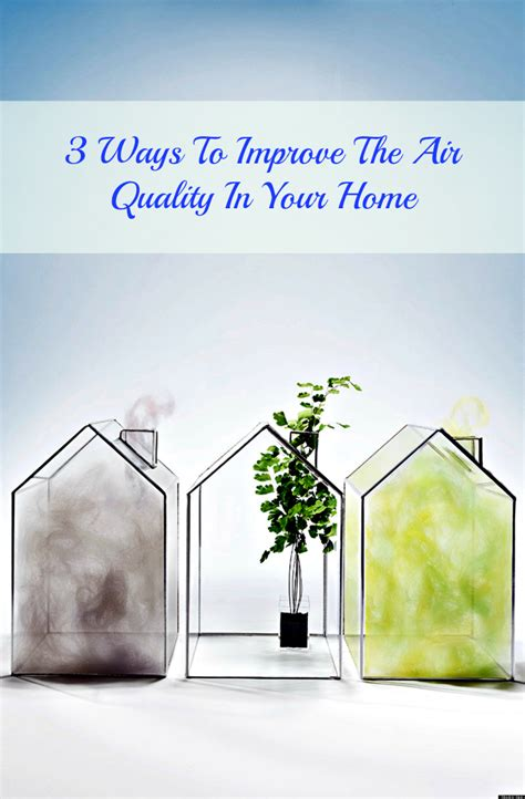 ways to improve air quality in your home 28 images 12