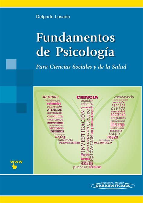 libro los fundamentos de la fundamentos de psicolog 237 a para ciencias sociales y de la salud