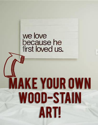 wall quotes tutorial tutorial how to make diy quote art with wood and wood stain