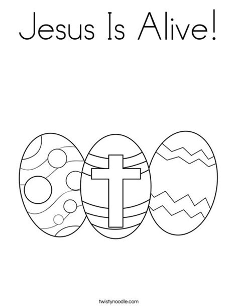 Jesus Is Alive Coloring Page Twisty Noodle Easter Coloring Pages Jesus