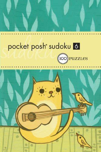 Pocket Posh Sudoku 13 100 Puzzles by The Puzzle Society Author Profile News Books And
