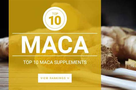 best maca 24 best maca supplements of 2018 top 10 brands