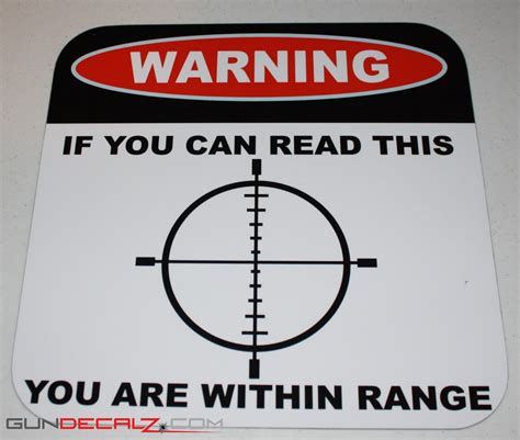 read this if you if you can read this you are within range sign gundecalz