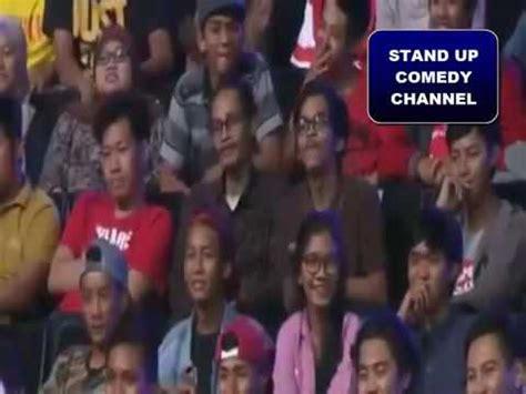 film stend up comedy indonesia dodit mulyanto stand up comedy indonesia youtube