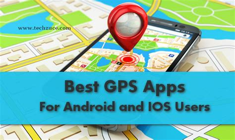 gps apps for android gps navigation apps best apps for android and ios users 2018