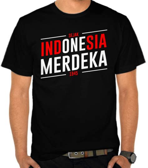 jual kaos indonesia merdeka  indonesia satubajucom