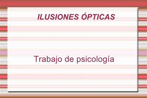 ilusiones opticas psicologia ilusiones 211 pticas