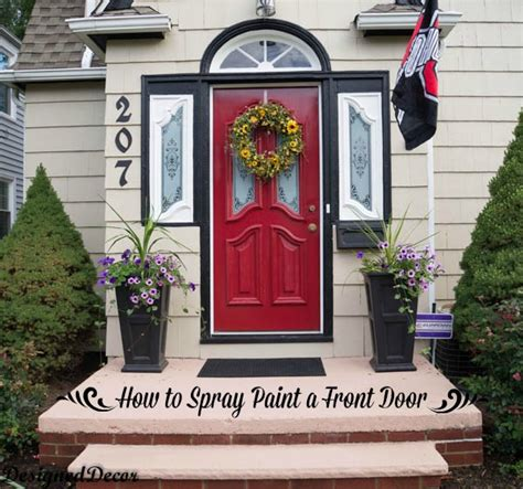 how to paint the front door how to spray paint the front door designed decor