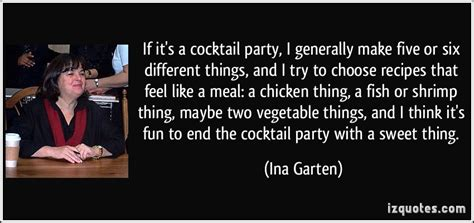 Barefoot Contessa Nuclear by If It S A Cocktail Party I Generally Make Five Or Six