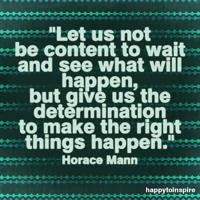 happy  inspire quote   day wait