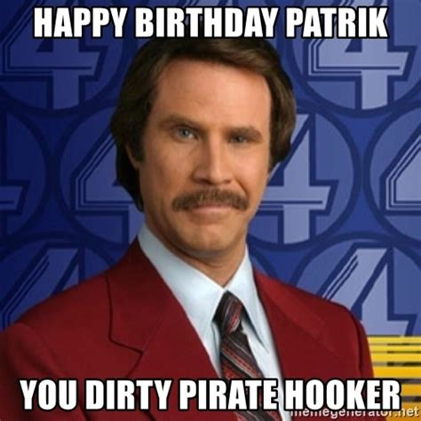 Anchorman Meme - happy birthday meme anchorman memes