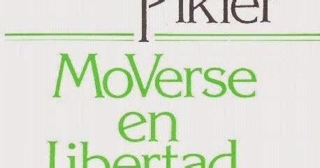 libro moverse en libertad actividades para el primer ciclo de educaci 243 n infantil moverse en libertad