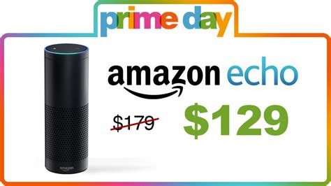 amazon echo price amazon echo down from 179 99 to 129 99 for prime day