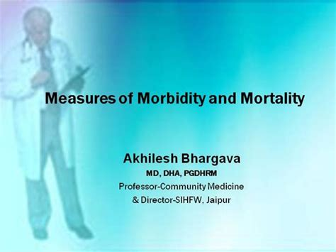 Measures Of Mortality Authorstream Morbidity And Mortality Presentation Template