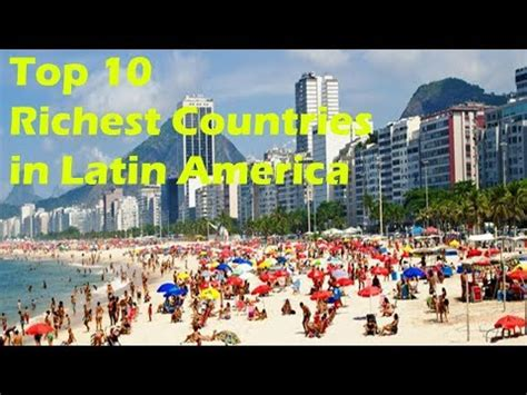 top 10 richest countries in south america 2018