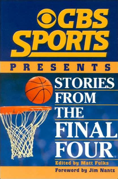 Cbs Sports Presents Stories From The Final Four By Matt