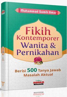 Buku Fikih Kontemporer Wanita Pernikahan 500 Jawab jual buku fikih wanita tentang pernikahan fikih kontemporer wanita