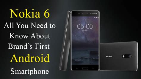 nokias first android phone priced at 110 in vietnam liliputing nokia 6 all about nokia s first android smartphone sagmart
