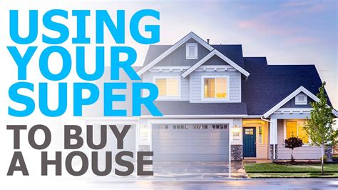 using super to buy a house using your super to buy a house youtube