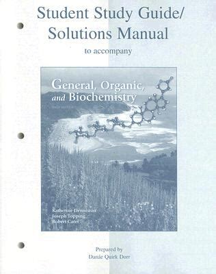 Four Customers In Search Of Solutions Study Student Study Guide Solutions Manual To Accompany General Organic And Biochemistry