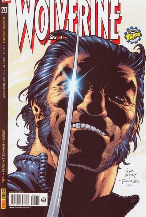 quanti wolverine ci sono nei fumetti marvel e quali database della collana quot wolverine quot 150