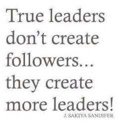Why Do You Want To Be A Leader Essay by Inspiring Leadership Quotes Seeking Ansars