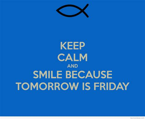 tomorrow is friday quotes quotesgram