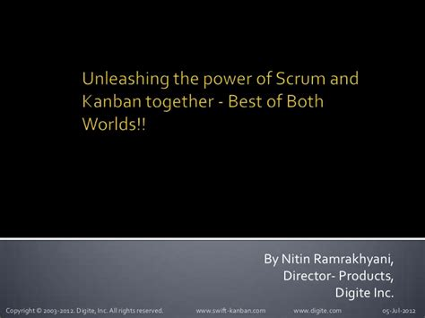 unleashing the power of unleashing the power of scrum and kanban together best of both worl
